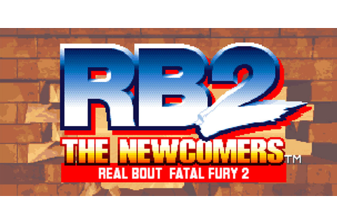 REAL BOUT FATAL FURY 2 THE NEWCOMERS | Virtual Console ...