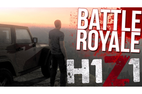 H1Z1 Battle Royale Gameplay - KICKING ASS! (Top Placement ...