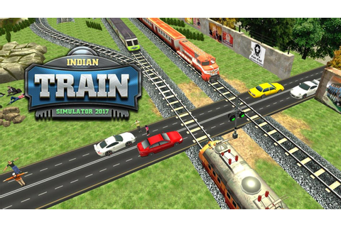 Indian Train Games 2017 for Android - APK Download
