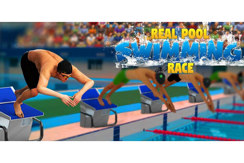 Real Pool Swimming Water Race 3d 2017 - Fun Game for PC ...