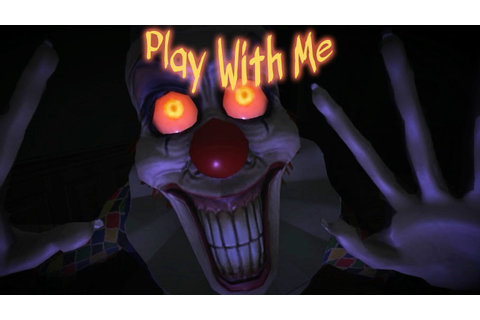 Play With Me | Clown Face (Free Indie Horror) - YouTube
