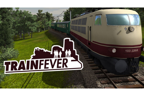 Train Fever - Free Full Download | CODEX PC Games