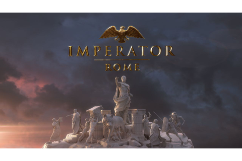 Paradox Announces Their Newest Grand Strategy, Imperator ...