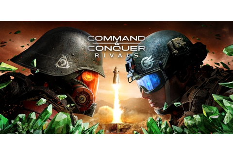 Command & Conquer: Rivals takes the strategy series to ...
