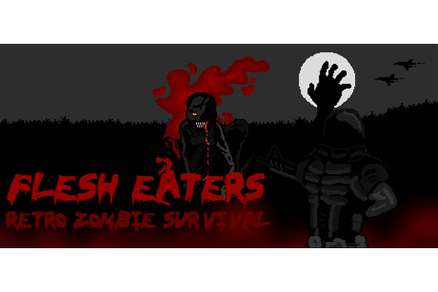 Flesh Eaters on Steam