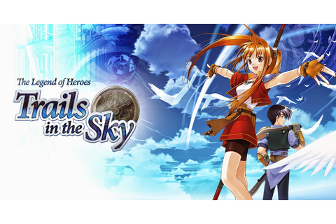 The Legend of Heroes: Trails in the Sky ~ Install Guide Games