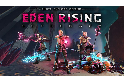 Eden Rising: Supremacy Free Download « IGGGAMES