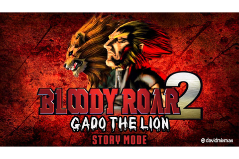 Bloody Roar 2: Bringer Of The New Age - Gado The Lion ...