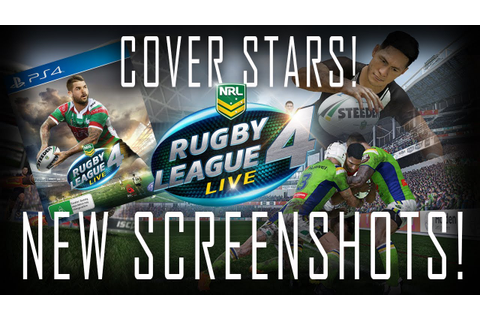 RUGBY LEAGUE LIVE 4 | NEW IN-GAME SCREENSHOTS | COVER ...