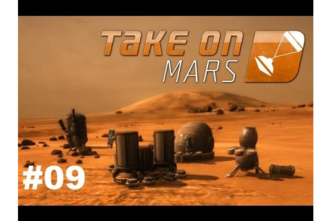 Take on Mars - Multiplayer Early Access Gameplay - Deutsch ...