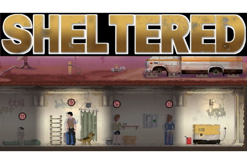 Sheltered Gameplay Introduction - PreAlpha First Look ...