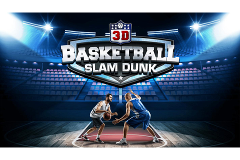 Slam Dunk Real Basketball - 3D Game APK Download - Free ...