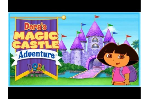 Dora's Magic Castle Adventure Game - Dora The Explorer ...