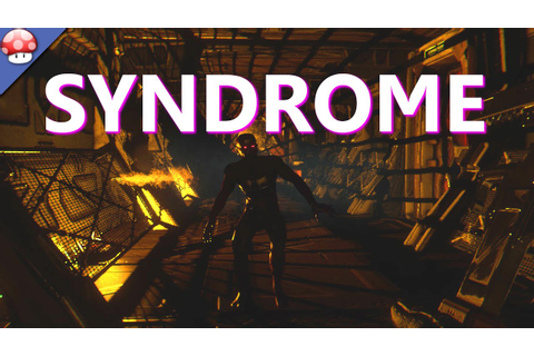Syndrome: Gameplay (PC HD) (Steam Survival Horror Game ...