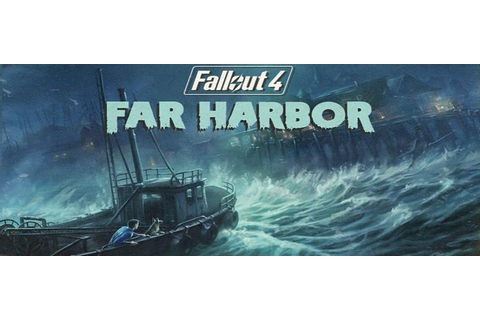 Fallout 4 Far Harbor Walkthrough Strategy Guide – GamerFuzion