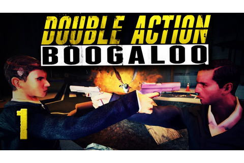 This Game is RIDICULOUS! (Double Action Boogaloo #1) - YouTube