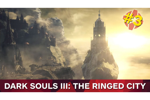Dark Souls 3: The Ringed City - Il primo Boss (3/12) - YouTube