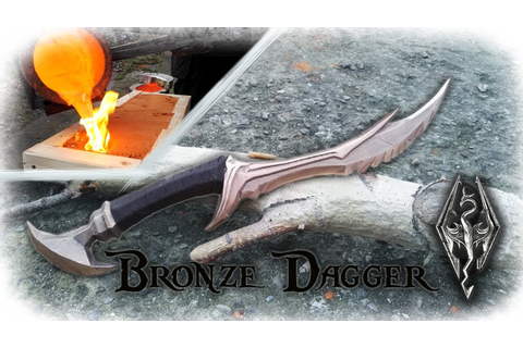 Casting a Bronze Dagger From The Game Skyrim (Daedric ...