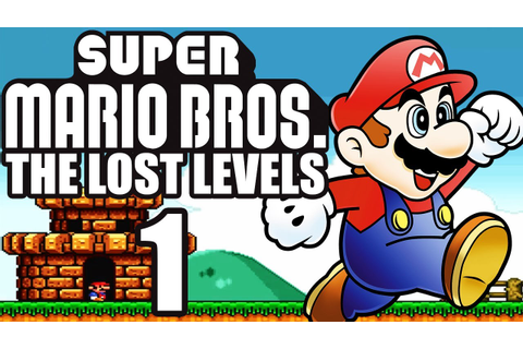 SUPER MARIO BROS. THE LOST LEVELS # 01 ★ Die verlorenen ...