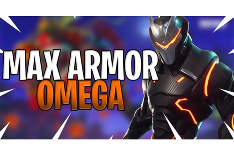MAX ARMOR OMEGA GAMEPLAY – Fortnite Battle Royale Gameplay ...