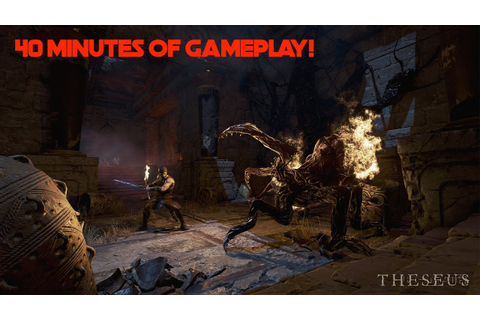 Theseus | 40 Minutes Of Gameplay | No Commentary ...