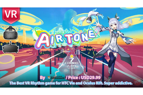 Airtone HTC Vive and Oculus Rift The Best VR Rhythm game ...