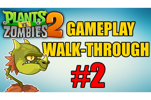 Plants vs. Zombies 2: Its About Time - Gameplay ...