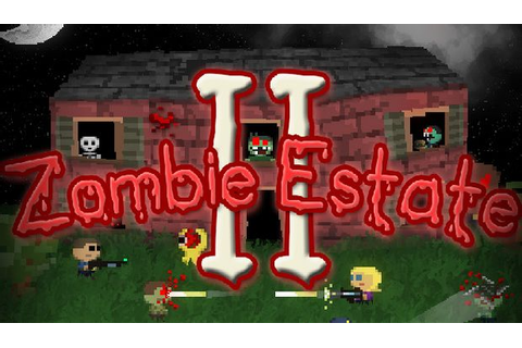 Zombie Estate 2 Free Download (v2.0.13) PC Games | ZonaSoft