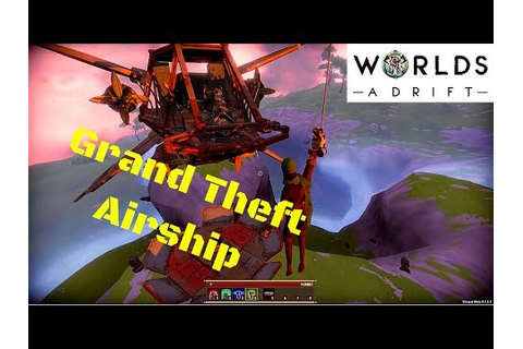 How to Steal a Ship | Let's Play Worlds Adrift | Closed ...