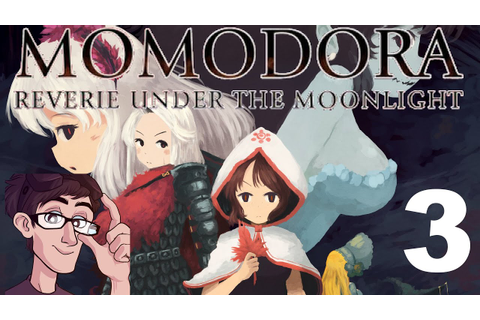 Momodora: Reverie Under the Moonlight - PART 3: What A ...