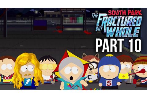 SOUTH PARK THE FRACTURED BUT WHOLE Gameplay Walkthrough ...