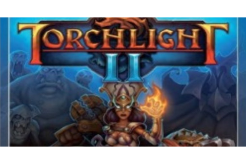 Torchlight II | PC Games Free Full Download