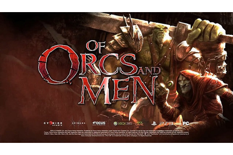 Of Orcs and Men Gameplay (HD) - YouTube