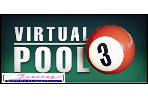 Virtual Pool 3 Free Download PC Game - Download Free PC Games