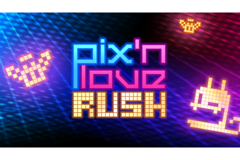 Pix'n Love - Rush