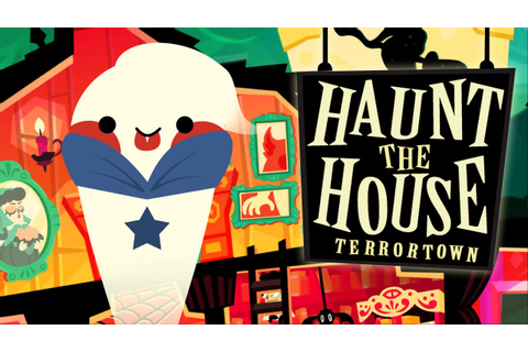 Haunt the House: Terrortown | Oooo~ I'm a ghost - YouTube