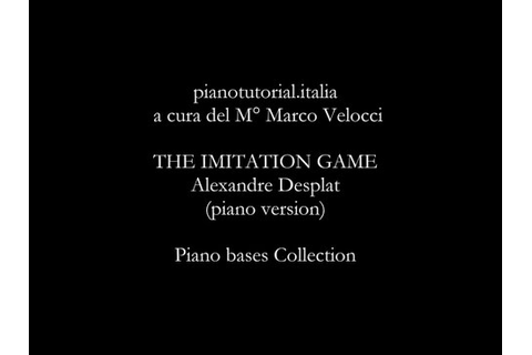 THE IMITATION GAME - Alexandre Desplat (piano version ...