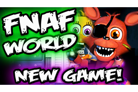 FNAF WORLD CONFIRMED! || *NEW Fnaf RPG Spin Off || Five ...