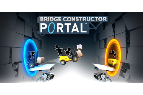 Bridge Constructor Portal | Nintendo Switch download ...