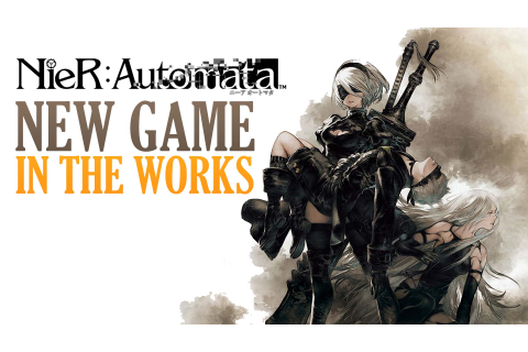 Nier: Automata Team Planning Next Game! | Fextralife