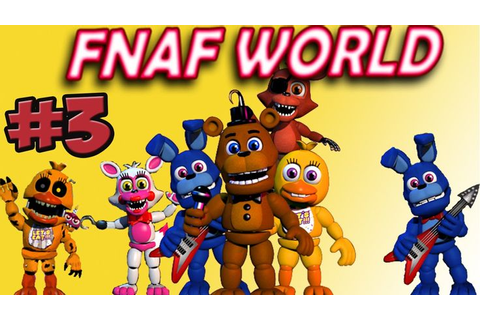 FNAF WORLD: 'I beat the game' | Games to play | FNAF ...