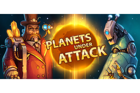 Planets Under Attack on Steam