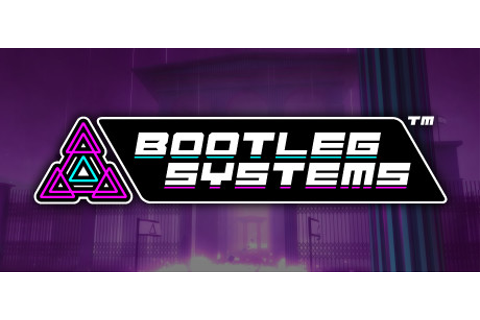 Bootleg Systems on Steam