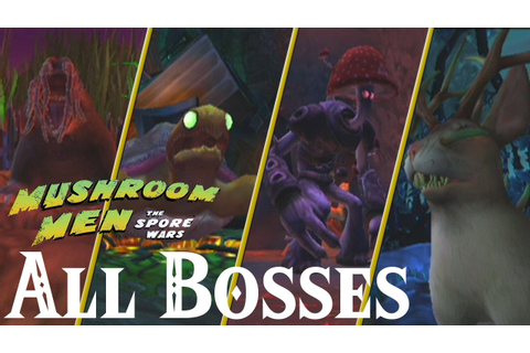 Mushroom Men : The Spore Wars // All Bosses - YouTube