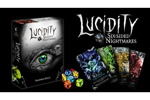 Lucidity: Six-sided Nightmares by Shannon Kelly —Kickstarter