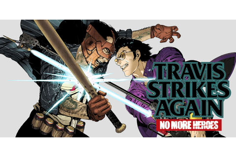 Travis Strikes Again: No More Heroes | Nintendo Switch ...