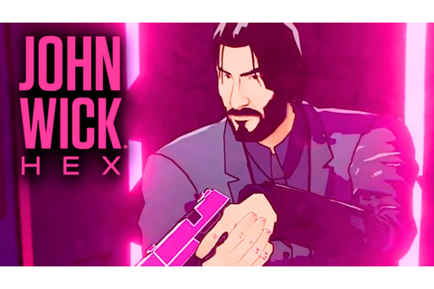 John Wick Hex - Official Release Date Gameplay Trailer ...