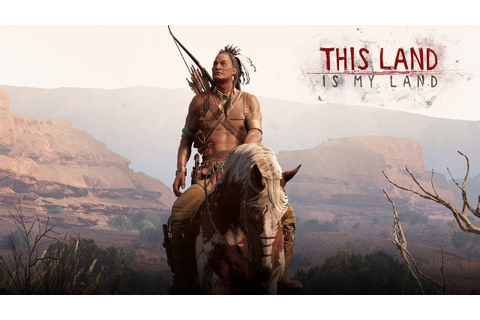 This Land is My Land (2020) - Open World Native American ...