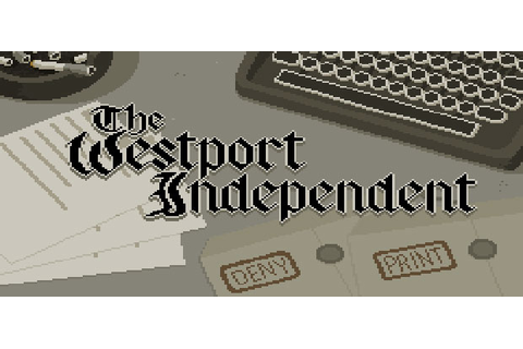 The Westport Independent Free Game Full Download - Free PC ...