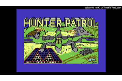 Hunter Patrol by Rob Hubbard - YouTube